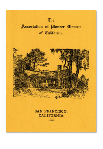 Yellow cover of the membership handbook for The Association of Pioneer Women. Dated 1939 in San Francisco, California. Cover art features a log cabin in the woods.